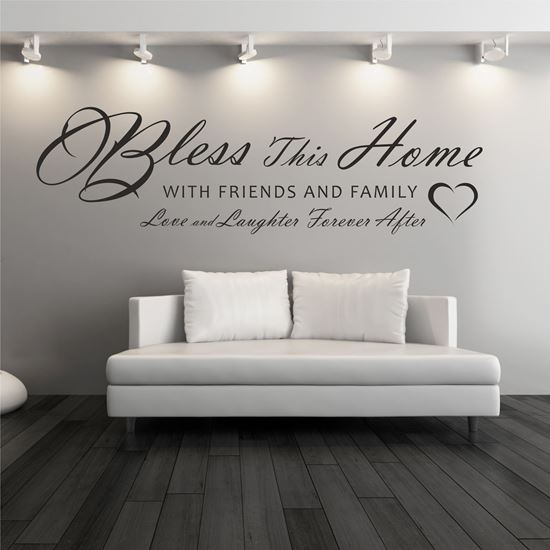 "Picture of ""Bless this home with friends...""  Wall Art sticker"