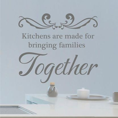 "Picture of ""Kitchens are made for...""  Wall Art sticker"