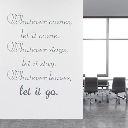 "Picture of ""Whatever comes...""  Wall Art sticker"
