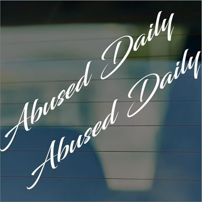 "Picture of JDM ""Abused Daily""  Glass / Panel Decals / Stickers"