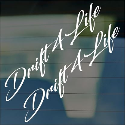 "Picture of JDM ""Drift 4 Life""  Glass / Panel Decals / Stickers"