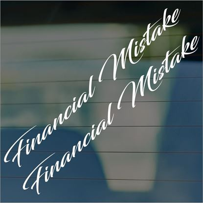 "Picture of JDM ""Financial Mistake  Glass / Panel Decals / Stickers"