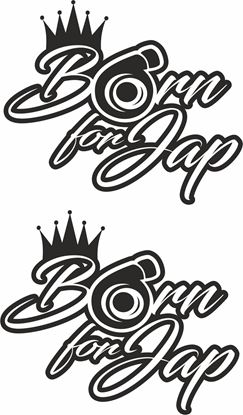 Picture of Born for Jap Decals / Stickers