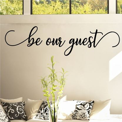 "Picture of ""Be our Guest""  Wall Art sticker"