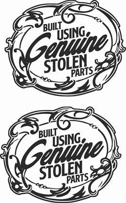 """Picture of """"Built Using Genuine Stolen Parts"""" Decals / Stickers"""
