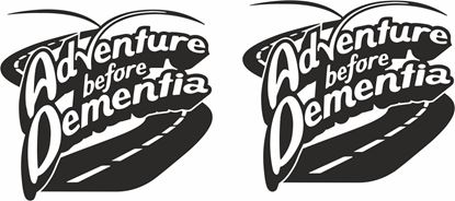Picture of Adventure before Dementia Decals  / Stickers