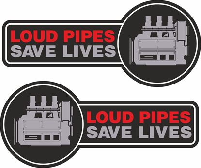 Picture of Loud Pipes Saves Lives Decals /  Stickers