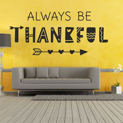 "Picture of ""Always Be Thankful""  Wall Art sticker"