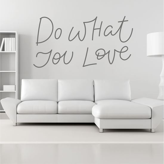 """Picture of """"Do what you love""""  Wall Art sticker"""