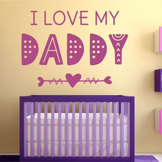 "Picture of ""I love my daddy"" Wall Art sticker"