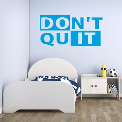 "Picture of ""Don't Quit""  Wall Art sticker"