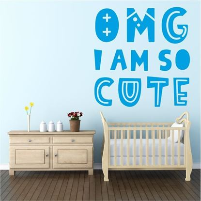 "Picture of ""OMG I am so cute""   Wall Art sticker"