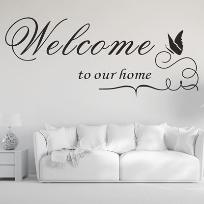 "Picture of ""Welcome to our home""  Wall Art sticker"
