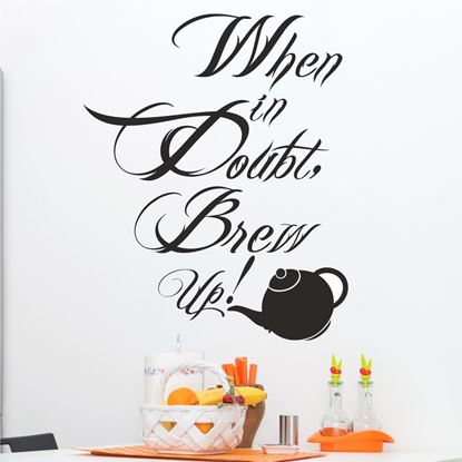 "Picture of ""When is doubt brew up""  Wall Art sticker"