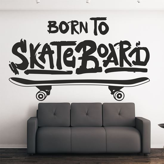 """Picture of """"Born To Skateboard""""  Wall Art sticker"""