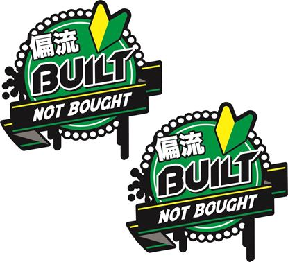 Picture of Built not Bought Decals / Stickers