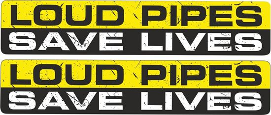 """Picture of """"Loud Pipes Save Lives""""  Decals / Stickers"""
