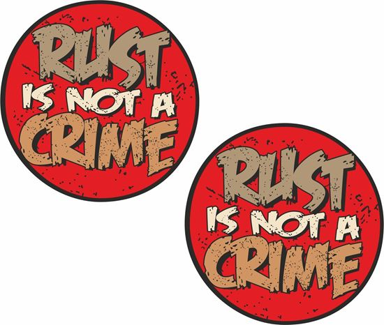 Picture of Rust is not a Crime Decals / Stickers