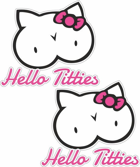 """Picture of """"Hello Titties"""" Decals / Stickers"""