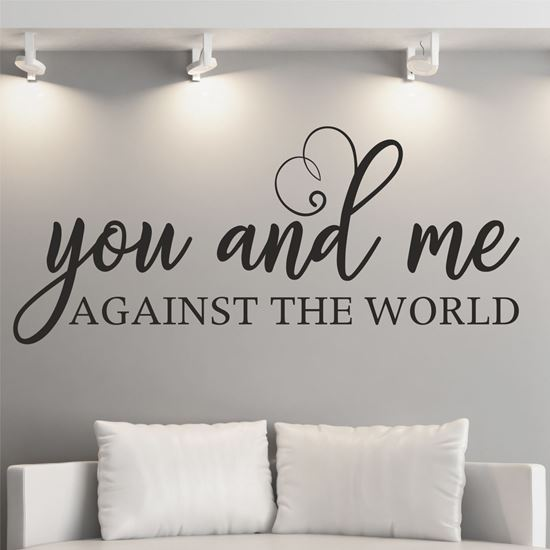 """Picture of """"You and me against the World""""  Wall Art sticker"""