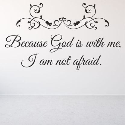 """Picture of """"Because God is with me...""""  Wall Art sticker"""
