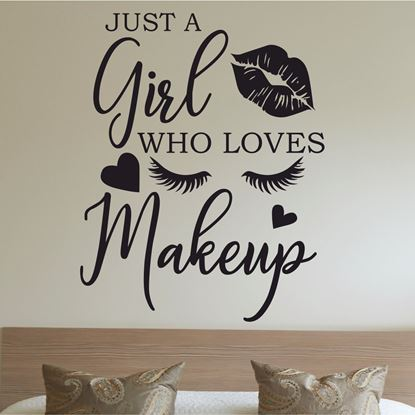 """Picture of """"Just a Girl who loves Makeup"""" Wall Art sticker"""