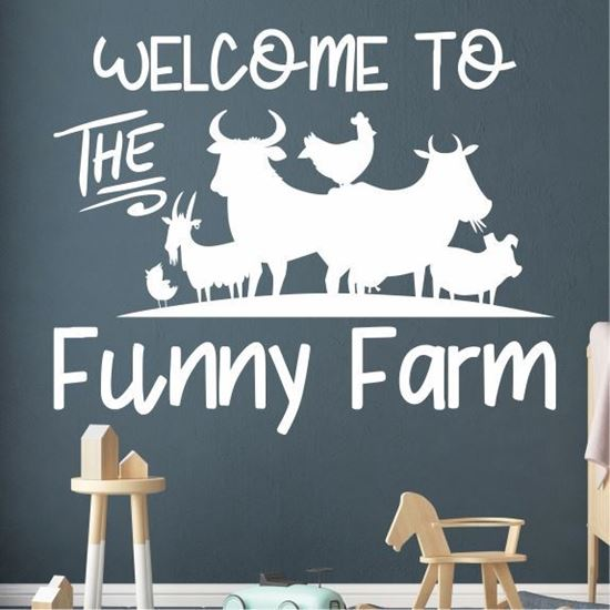 """Picture of """"Welcome to the funny Farm""""  Wall Art sticker"""