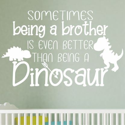 """Picture of """"Sometimes being a Brother...""""  Wall Art sticker"""