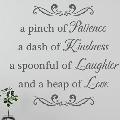 """Picture of """"A Pinch of Patience...""""  Wall Art sticker"""