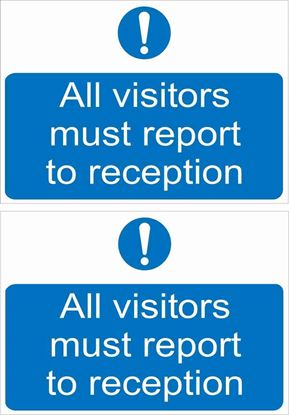 Picture of All visitors must report to reception Decals / Stickers