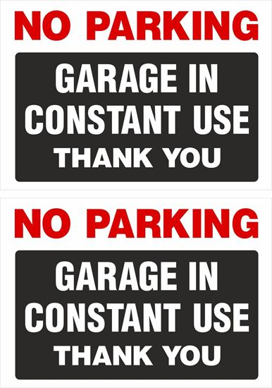 Picture of No Parking Garage in constant use Decals / Stickers