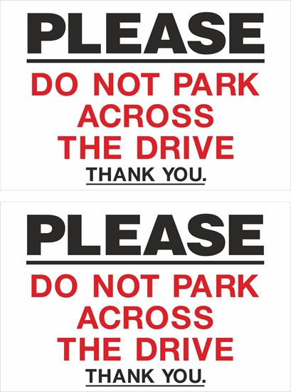 Picture of Please do not park across the drive Decals / Stickers