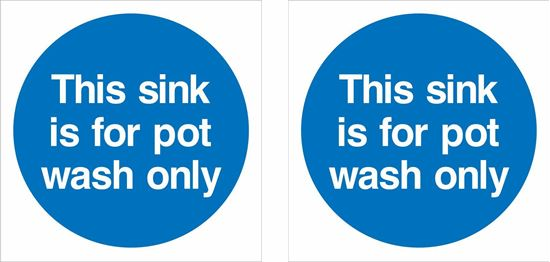 Picture of This sink is for pot wash only Decals / Stickers