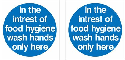 Picture of In the interest of food hygiene wash hands here Decals / Stickers