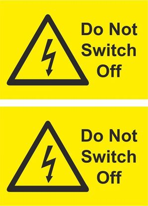 Picture of Do not switch off Decals / Stickers