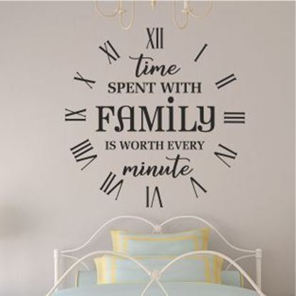 """Picture of """"Time spent with family...""""  Wall Art sticker"""