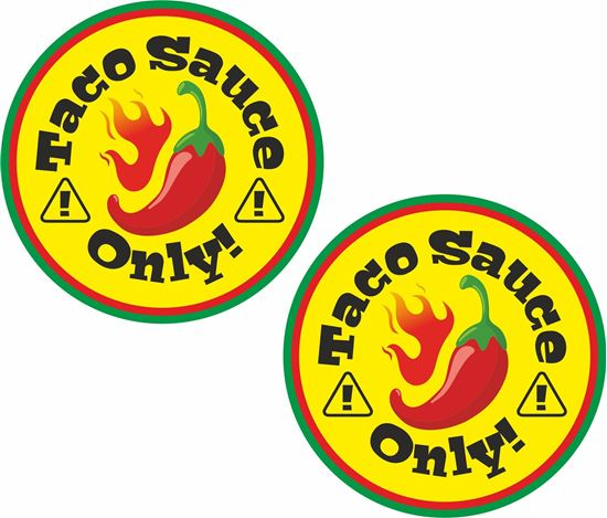 Picture of Taco Sauce Only! Decals / Stickers