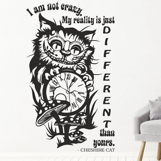 """Picture of """"I'am not Crazy..."""" Cheshire Cat  Wall Art sticker"""