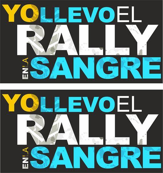 Picture of Yo Llevo lL Rallye En La Sangre Decals / Stickers