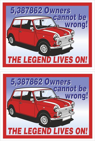 """Picture of Mini """"The Legend Lives on!""""  Decals / Stickers"""