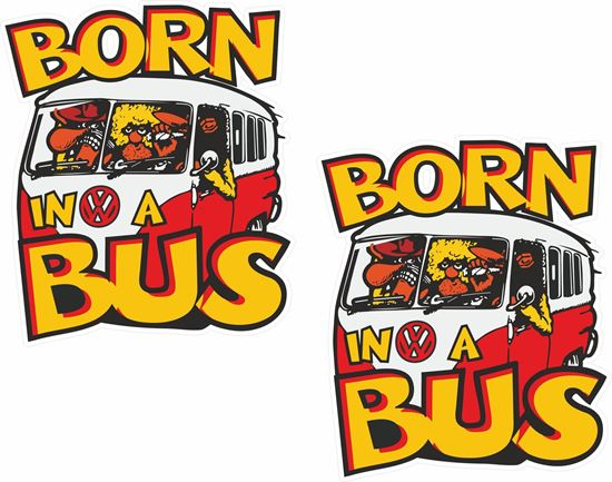 Picture of Born in a Bus Decals / Stickers