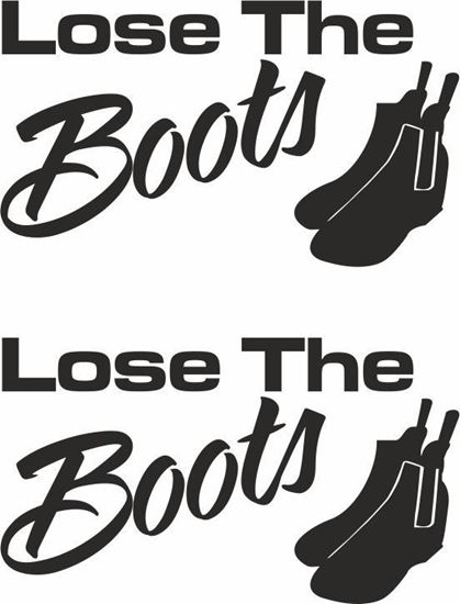 Picture of Loose the Boots Decals  / Stickers