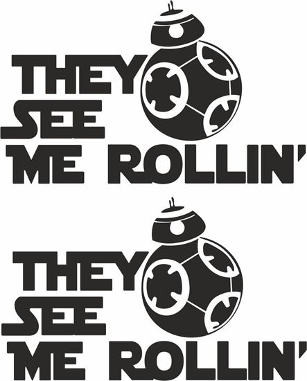 """Picture of Star Wars """"They see me Rollin"""" Decals / Stickers"""